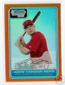 John Vanden Berg Philadelphia Phillies 2006 Bowman Chrome Orange Refractor RC SN#/25 BC24