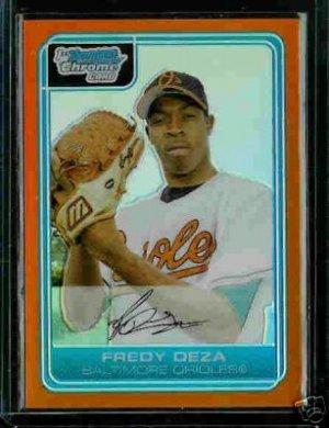 Fredy Deza Baltimore Orioles 2006 Bowman Chrome Orange Refractor RC SN#/25 BC57