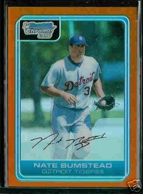 Nate Bumstead Detroit Tigers 2006 Bowman Chrome Orange Refractor RC SN#/25 BC74