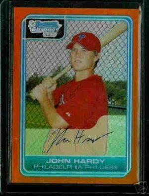 John Hardy Philadelphia Phillies 2006 Bowman Chrome Orange Refractor RC SN#/25 BC 96