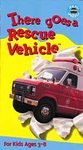 There Goes a Rescue Vehicle (VHS, 1997)**Brand New**