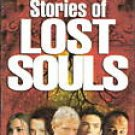 Stories of Lost Souls (2006, Vhs) *New & Sealed*