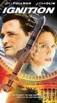 Ignition (2003, VHS) *New & Sealed* Bill Pullman, Lena Olin