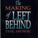 The Making of Left Behind The Movie -Vhs Kirk Cameron