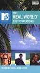 MTV's The Real World - Exotic Vacations (2002, VHS)**Brand New**