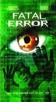 Fatal Error (2002, VHS) **Brand New** Antonio Sabato Jr., Janine Turner, Robert Wagner