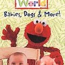 Elmo's World - Babies, Dogs & More (VHS, 2000) **New**