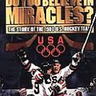 The Story of the 1980 U.S. Hockey Team (VHS) **New** Do You Believe in Miracles?