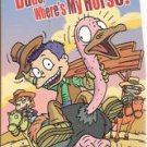 Rugrats All Grown Up -Dude, Where's My Horse? (VHS)**Brand New**