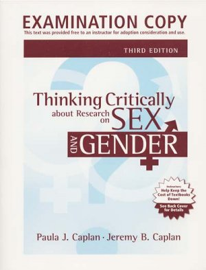 Thinking Critically about Research on Sex and Gender 3e 3rd edition Caplan 9780205579884