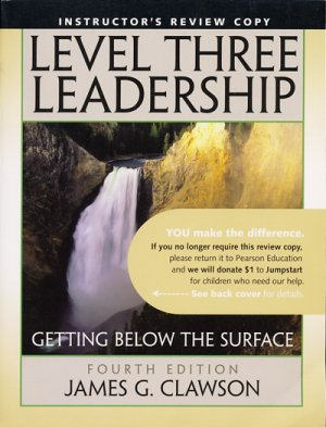 Level Three Leadership: Getting below the Surface / 4e 4th edition by James G. Clawson, INSTRUCTOR'S