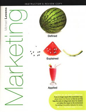 Marketing, 1st edition 1e - Michael Levens, INSTRUCTOR'S REVIEW COPY 0136075703