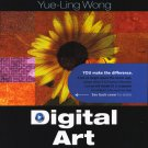 Digital Art: Its Art and Science 1st edition Yue-Ling Wong INSTRUCTOR'S REVIEW