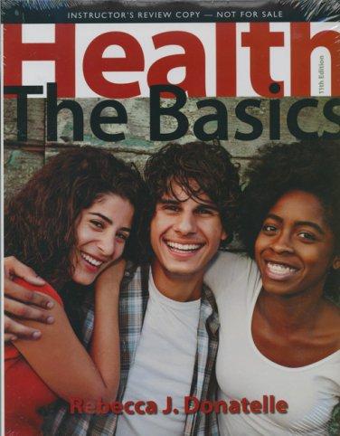 Health: The Basics (INSTRUCTOR'S COPY) 11e Rebecca J. Donatelle 2014