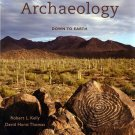 Archaeology: Down to Earth, 4th Edition Kelly 4e INSTRUCTOR'S EDITION 2011