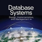 NEW Database Systems: Design, Implementation, & Management 10th INSTRUCTOR'S ED