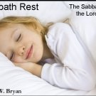 Sabbath Rest: The Sabbath and the Lord's Day