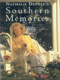 Dupree, Nathalie. Southern Memories: Recipes And Reminiscences