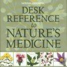 Foster, Steven, and Johnson, Rebecca L. Desk Reference To Nature's Medicine