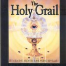 Godwin, Malcolm. The Holy Grail: Its Origins, Secrets And Meaning Revealed