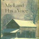 Stuart, Jesse. My Land Has A Voice