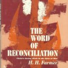 Farmer, H. H. The Word Of Reconciliation