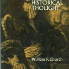 Church, William F. Louis XIV In Historical Thought: From Voltaire To The Annales School