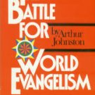 Johnson, Arthur. The Battle For World Evangelism