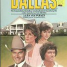 Van Wormer, Laura. Dallas: The Complete Ewing Family Saga...