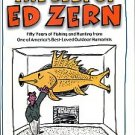 Zern, Ed...Fifty Years Of Fishing & Hunting From One Of America's Best-Loved Outdoor Humorists