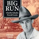 Schultz, Charlie. Beyond The Big Run: Station Life In Australia's Last Frontier