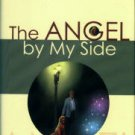 Lingenfelter, Mike. The Angel By My Side: The True Story Of A Dog Who Saved A Man...