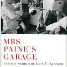 Mallon, Thomas. Mrs. Paine's Garage And The Murder Of John F. Kennedy
