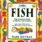 Bittman, Mark. Fish: The Complete Guide To Buying And Cooking