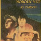 Carson, Jo. Stories I Ain't Told Nobody Yet: Selections From The People Pieces