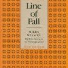 Wilson, Miles. Line Of Fall