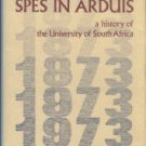 Boucher, Maurice. Spes In Arduis: A History Of The University Of South Africa