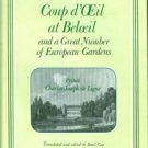 De Ligne, Charles-Joseph. Coup D'oeil At Beloeil And A Great Number Of European Gardens