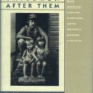 Maharidge, Dale. And Their Children After Them: The Legacy Of Let Us Now Praise Famous Men...