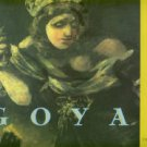 Guillaud, Jacqueline and Maurice. Goya: The Phantasmal Vision