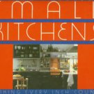 Murrell, Robin. Small Kitchens: Making Every Inch Count