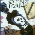 Bell, Pauline. The Dead Do Not Praise