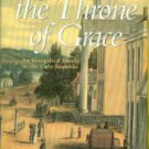 Seitz, Laura S. Before The Throne Of Grace: An Evangelical Family In The Early Republic