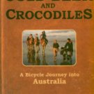 Smith, Roff. Cold Beer And Crocodiles: A Bicycle Journey Into Australia