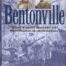 Hughes, Nathaniel Cheairs. Bentonville: The Final Battle Of Sherman And Johnston