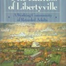 Unsworth, Tim. The Lambs Of Libertyville: A Working Community Of Retarded Adults