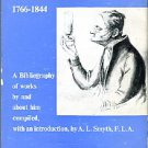 Smyth, A. L. John Dalton, 1766-1844: A Bibliography Of Works By Him And About Him