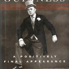 Guinness, Alec. A Positively Final Appearance: A Journal 1996-98