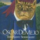 De Mejo, Oscar. Oscar De Mejo: The Naive Surrealist