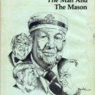 Sam J. Ervin, Jr.: The Man And The Mason